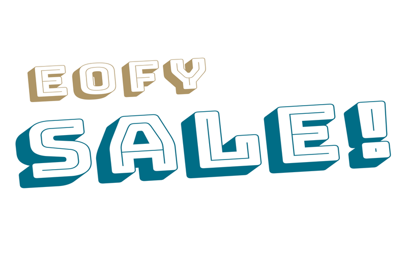 2019 EOFY Sale Is On For A LIMITED TIME!